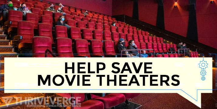 HELP SAVE MOVIE THEATERS